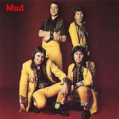 Hits of the 70 Music Artist Watch: Mud 70s Glam Rock, Glam Rock Bands, 70s Music, Music Like, Nostalgic Music, Rock & Pop, Rock And Roll, Pop Bands, Music Bands