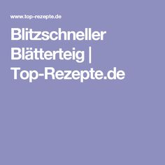 Blitzschneller Blätterteig | Top-Rezepte.de