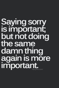 I'm sorry #life #quotes  http://morgatta.wordpress.com/2015/01/02/le-scuse-del-giorno-dopo/