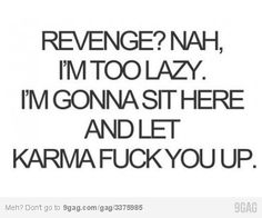 Karma you're always there <3