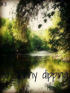 Go skinny dipping