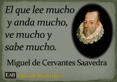Miguel de Cervantes Saavedra Gabriel Garcia Marquez, Spanish Teacher, Osho, Prompts, Writer, Teaching, Thoughts, Bella, Quotes