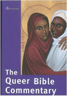 The Queer Bible Commentary by Deryn Guest http://www.amazon.com/dp/0334040213/ref=cm_sw_r_pi_dp_Hm-Zub0HGBNNF