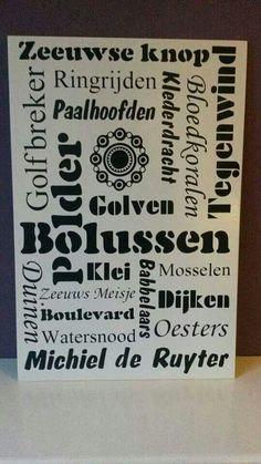zeeuwse woorden Delta Works, Storm Surge, Netherlands, Writing, Holland, Dutch, Life, Crochet, Countries