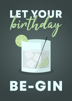 Glückwunschkarte'let your birthday be-gin Friendship Birthday Wishes, Birthday Wishes For Love, Birthday Wish For Husband, Happy Birthday Wishes Quotes, Birthday Blessings, Happy Birthday Quotes, Happy Birthday Images, Happy Birthday Greetings, It's Your Birthday