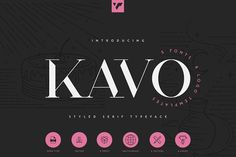 Kavo Styled Serif Typeface | 5 fonts by VPcreativeshop Modern Typeface, Serif Typeface, Creative Market Free, Best Sans Serif Fonts, Stylish Text, Commercial Fonts, Brand Fonts, Text Overlay, Brush Font