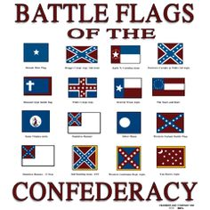 Battle Flags of the Confederacy - people need to learn the true southern cause before judging these flage