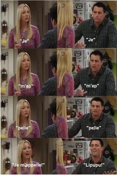 """Je m'appelle Claude!""  FRIENDS never gets old :) loved this!"