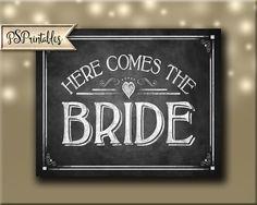 Here Comes the Bride - Printable Chalkboard #weddings #decoration @EtsyMktgTool http://etsy.me/2g1wU4V