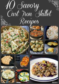 10 Savory Cast Iron Skillet Recipes, Cast Iron Skillets is a preferred way to cook and serve in my home. These recipes will make your family saying yes please