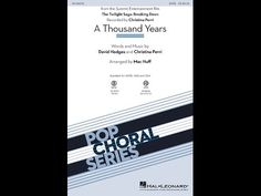 A Thousand Years (SATB) - Arranged by Mac Huff - YouTube