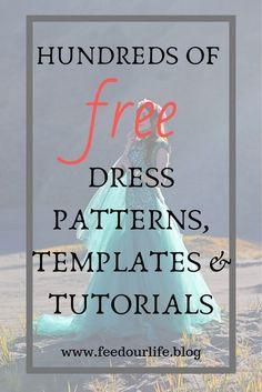 Over 200 free dress patterns, templates
