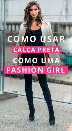 Aprenda, definitivamente, a usar a calça mais queridinha de todas como uma fashion girl!