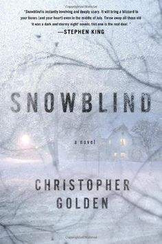 Snowblind by Christopher Golden
