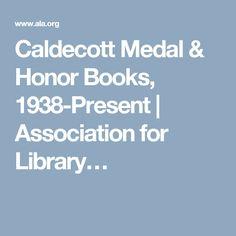 Caldecott Medal & Honor Books, 1938-Present | Association for Library…