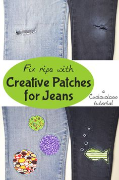 Making Good: Fix rips and tears in pants with creative patches for jeans! Use reverse appliquè for imaginative repairs! www.cucicucicoo.com for www.greenissuessingapore.blogspot.com
