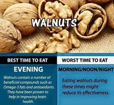Eat Right WALNUTS. Check out the best times to eat this Snack! Good Health Tips, Healthy Tips, Healthy Choices, Healthy Food, Healthy Recipes, Foods For Brain Health, Best Time To Eat, Low Calorie Recipes, Eat Right