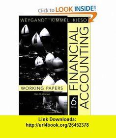 Financial Accounting, Working Papers (9780470175903) Jerry J. Weygandt, Paul D. Kimmel, Donald E. Kieso , ISBN-10: 0470175907  , ISBN-13: 978-0470175903 ,  , tutorials , pdf , ebook , torrent , downloads , rapidshare , filesonic , hotfile , megaupload , fileserve