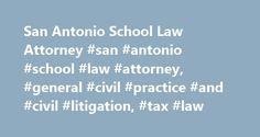 San Antonio School Law Attorney #san #antonio #school #law #attorney, #general #civil #practice #and #civil #litigation, #tax #law http://mississippi.nef2.com/san-antonio-school-law-attorney-san-antonio-school-law-attorney-general-civil-practice-and-civil-litigation-tax-law/  # Welcome Escamilla Poneck, LLP San Antonio • Houston • Dallas • Austin • Louisiana • Mexico City Established in 1991, Escamilla Poneck, LLP is a full-service, minority-owned law firm representing clients in both the…