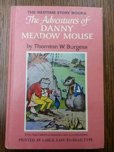 Bedtime Story Book 3 DANNY MEADOW MOUSE Thornton Burgess 1944 Pink Cover HB