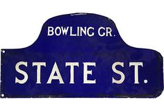 Enamel Sign, Bowling Gr. & State on OneKingsLane.com