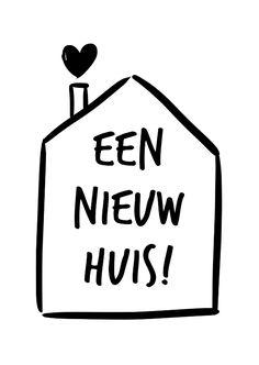 Felicitatie kaart 'Een nieuw huis!' afbeelding van een vrolijk geïllustreerd huisje met hartjes. Zwart wit, letters, modern, nieuwe woning.