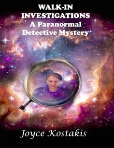 Check Out This Featured #Mystery Book - Walk-In Investigations: A Paranormal Detective Mystery by Joyce Kostakis