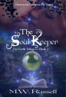 Reviewers needed for Smashwords and Barnes and Noble!! The Soul Keeper - The Castle Trilogy, an ebook by M W Russell at Smashwords