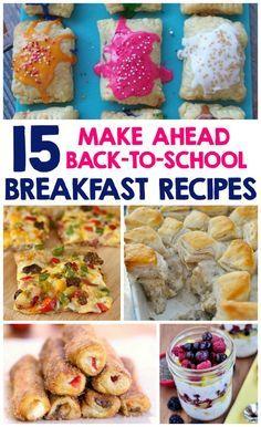 15 Make Ahead Back-To-School Breakfast Recipes