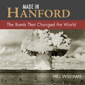 At an isolated location along the Columbia River in 1944, the world's first plutonium factory became operational, producing fuel for the atomic bomb dropped on Nagasaki, Japan, during World War II. Former Seattle Times science writer Hill Williams traces the amazing, tragic story - from the dawn of nuclear science to Cold War testing in the Marshall Islands.