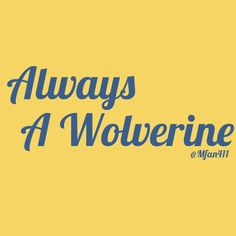 Always a #Wolverine. #Michigan
