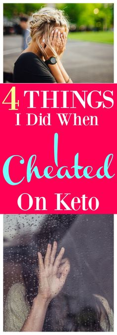 I Cheated on Keto. Here's What I did the day after to get myself back on track and still lose weight!
