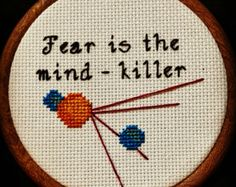 "Handmade ""Fear is the Mind Killer"" Embroidery"