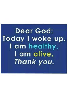 ♡God! Thank You God Quotes, Quotes About God, I Am Alive, Pink Love, Dear God, Wake Me Up