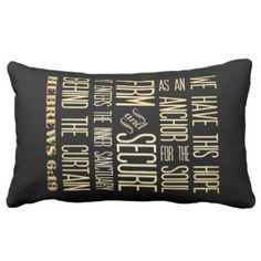 Hebrews 16:9-Firm and Secure-Anchor of the Soul Pillows