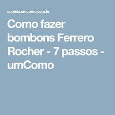 Como fazer bombons Ferrero Rocher - 7 passos - umComo
