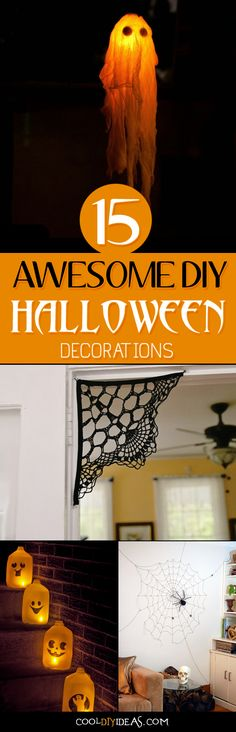 15 Awesome DIY Halloween Decorations That The Adults and Kids Will Love - You can find here a number of great ideas to give your decor a Halloween look, without spending a lot of money.