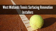 West Midlands Tennis Surfacing Renovation Installers
