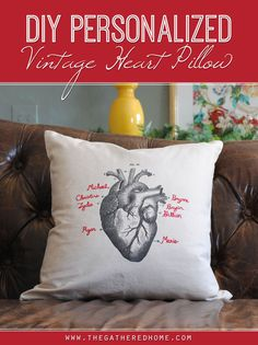 Such a great gift idea! DIY Personalized Vintage Heart Pillow   www.thegatheredhome.com