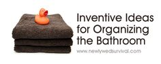 Inventive ideas for organizing the bathroom - tips & tricks!