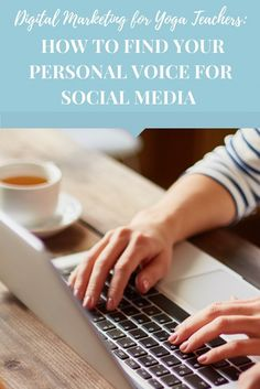 How to use your personal voice on social media as a yoga teacher