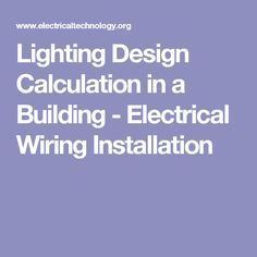 Lighting Design Calculation in a Building - Electrical Wiring Installation