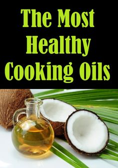 Victory Fitness: The Most Healthy Cooking Oils Best Cooking Oil, Easy Cooking, Healthy Cooking, Cooking Tips, Healthy Recipes, Eating Healthy, Healthy Meals, Nutrition Tips, Diet Tips