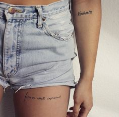 body, denim, and destroyed afbeelding - tattoos ♥ - Minimalist Tattoo Small Thigh Tattoos, Thigh Tattoo Quotes, Text Tattoo, Thigh Script Tattoo, Finger Tattoos, Body Art Tattoos, Sleeve Tattoos, Tatoos, Piercings