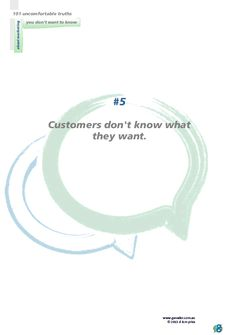 No 5: Customers don't know what they want.