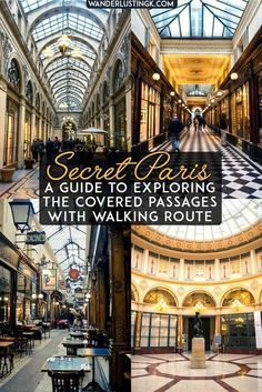 Interested in discovering secret Paris? A free self guided walking tour through the covered passages of Paris with a map for getting off the beaten path in Paris. #France #Paris #Travel