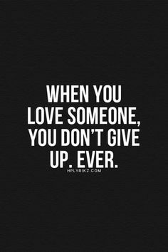 So thankful for those that never gave up on me... even when I had given up on myself. Guess what? I'm not giving up or quitting on them either... even when life gets hard!