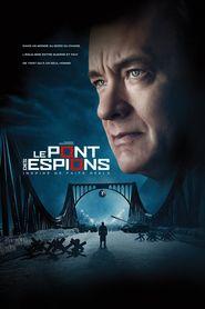Le Pont des Espions streaming