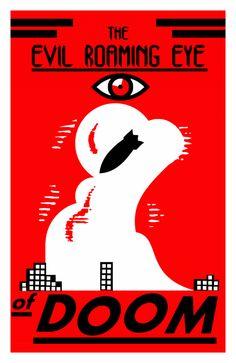 'The Evil Roaming Eye of Doom', propaganda poster, pop art,