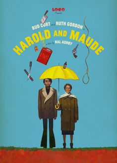 Harold and Maude (1971). My first date with Tim...   Poster - Paul Slater. 2012
